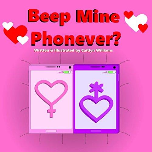 Beep Mine Phonever!: Female to Nonbinary - Beep Phone