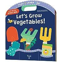 Let's Grow Vegetables! (Play Learn Do)