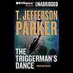 The Triggerman's Dance | T. Jefferson Parker
