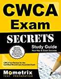CWCA Exam Secrets Study Guide: CWCA Test Review for the Certified Wound Care Associate Exam (Mometrix Secrets Study Guides)