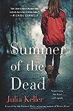 Summer of the Dead: A Novel (Bell Elkins Novels)