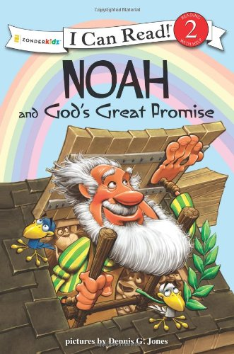 Noah and God's Great Promise: Biblical Values (I Can Read! / Dennis Jones Series)