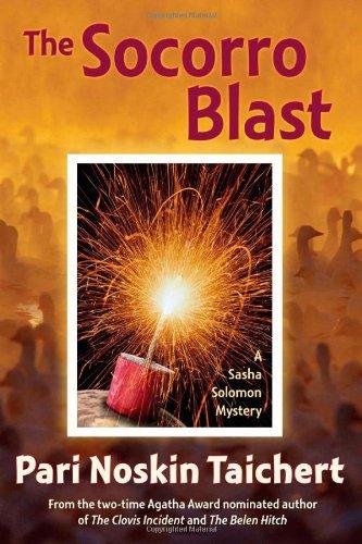The Socorro Blast: A Sasha Solomon Mystery (Sasha Solomon Mysteries)
