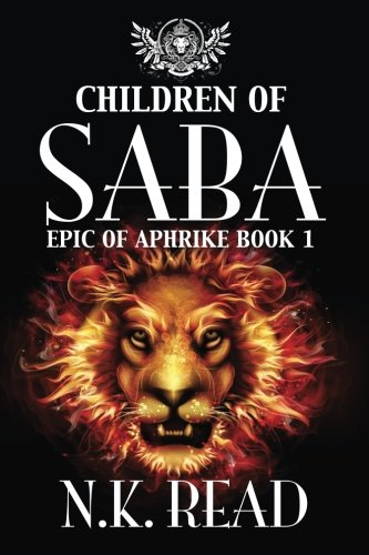 Children of Saba: Epic of Aphrike Book 1 (Volume 1)