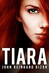 Tiara by John Reinhard Dizon ebook deal