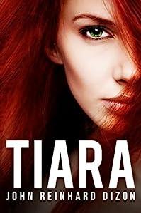 Tiara by John Reinhard Dizon ebook deal
