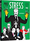 img - for Pro Stress 2: I Don't Care What Anybody Says About Me As Long As It Isn't True book / textbook / text book