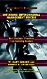 Sustaining Environmental Management Success: BestBusiness Practices from Industry Leaders