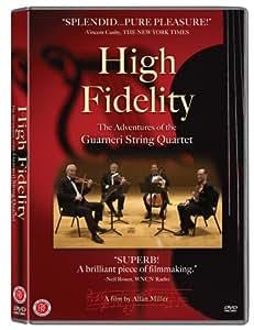 High Fidelity: Adventures of the Guarneri String Quartet