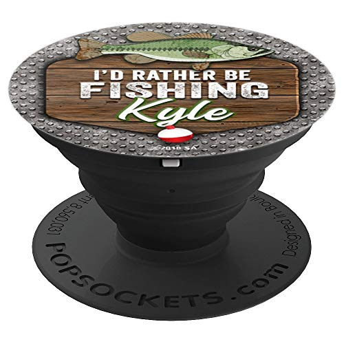 Kyle I'd Rather Be Fishing Guy's Name Kyle - PopSockets Grip and Stand for Phones and Tablets