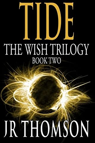 Tide: Black and White Majic (The Wish Trilogy) (Volume 2) (Dark Tide Ii)