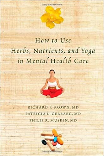 How to Use Herbs, Nutrients, and Yoga in Mental Health Care ...