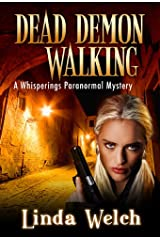 Dead Demon Walking: Whisperings Paranormal Mystery Book Three Kindle Edition