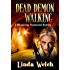 Dead Demon Walking: Whisperings Paranormal Mystery Book Three