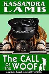 The Call of the Woof (The Marcia Banks and Buddy Cozy Mysteries Book 3)