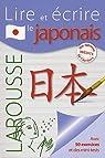 Lire et écrire le japonais par Larousse