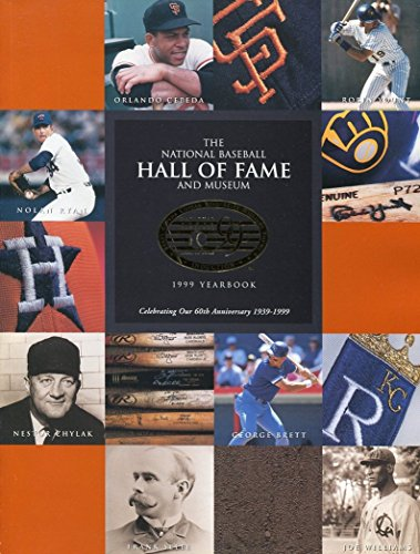 National Baseball Hall of Fame and Museum 1999 Yearbook (Hall Fame Of Yearbook)
