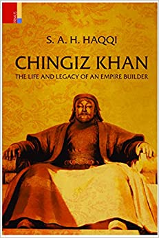 Book Chingiz Khan: The Life and Legacy of an Empire Builder