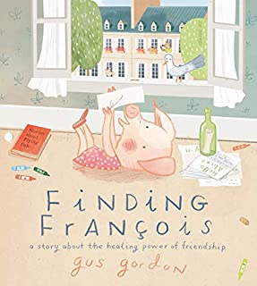 Book Cover: Finding François: A Story about the Healing Power of Friendship