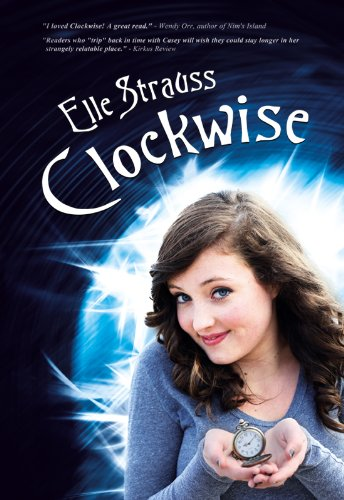 <strong>Kindle Nation Daily Bargain Book Alert! Go Back in Time with Elle Strauss'<em> CLOCKWISE (BOOK ONE IN THE CLOCKWISE SERIES)</em> - 38 Rave Reviews and Now $2.99 or FREE via Kindle Lending Library</strong>