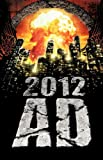 2012 AD, Lyn Cannaday, N.E. Chenier, Wendy Wagner, 0980606578