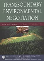 Transboundary Environmental Negotiation: New Approaches to Global Cooperation