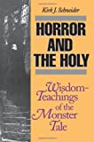 Horror and the Holy, Kirk J. Schneider, 081269225X