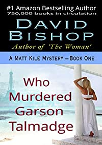 Who Murdered Garson Talmadge by David Bishop ebook deal