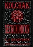 Kolchak: Necronomicon, C.J. Henderson, 1936814528
