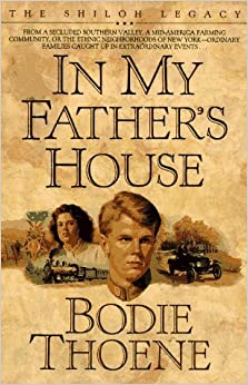 Book In My Father's House (Shiloh Legacy) by Bodie Thoene (1992-06-02)