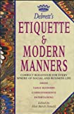 img - for Debrett's Etiquette & Modern Manners/Correct Behaviour for Every Sphere of Social and Business Life book / textbook / text book