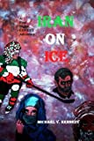 Iran on Ice, Michael Kennedy, 1490425926