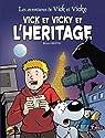 Les Aventures de Vick et Vicky, Tome 16 : Vick et Vicky et l'héritage par Bertin