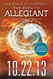 The World of Divergent: Becoming Allegiant
