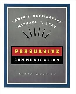 bettinghaus persuasive communications