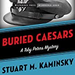 Buried Caesars: Toby Peters, Book 14 | Stuart Kaminsky