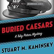 Buried Caesars: Toby Peters, Book 14 | Stuart Kaminsky