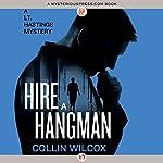 Hire a Hangman   Collin Wilcox