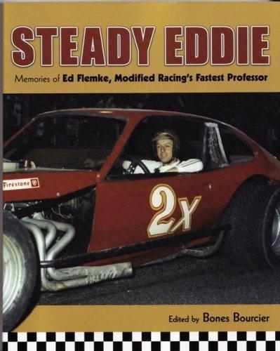 Steady Eddie: Memories of Ed Flemke, Modified Racing's Fastest ()