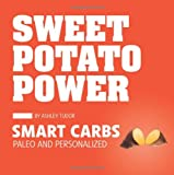 Sweet Potato Power, Ashley Tudor, 1936608782