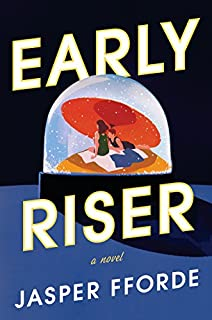 Book Cover: Early Riser: A Novel