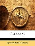 Reliquiae, Quintus Tullius Cicero, 1141343444