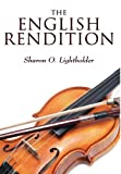 The English Rendition, Sharon O. Lightholder, 057809715X