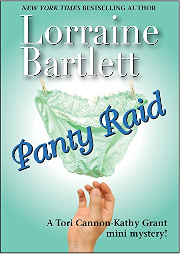 Panty Raid: A Tori Cannon-Kathy Grant Mini Mystery (The Lotus Bay Mysteries Book 1)