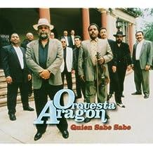 Quien Sabe Sabe by Orquesta Aragon (2002-01-01)