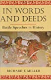 In Words and Deeds, Richard F. Miller, 1584657316