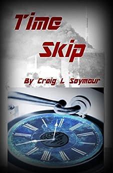 Time Skip by [Seymour, Craig L.]