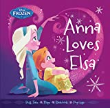 Frozen Anna Loves Elsa (Frozen (Disney Press))