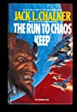 The Run to Chaos Keep, Jack L. Chalker, 0441693474