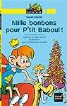 Mille bonbons pour P'tit Baboul ! par Guion